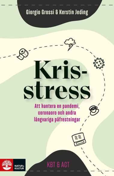 Omslagsbild till boken Krisstress: att hantera en pandemi, coronaoro och andra långvariga påfrestningar